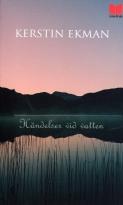 Bokomslag Händelser vid vatten av Kerstin Ekman