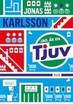 Bokomslag Jag är en tjuv av Jonas Karlsson