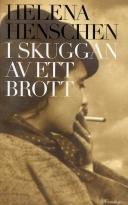 Bokomslag I skuggan av ett brott av Helena Henschen
