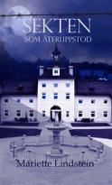 Bokomslag Sekten som återuppstod av Mariette Lindstein